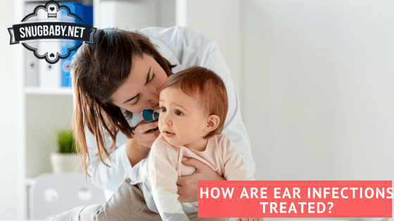 How-are-baby-ear-infections-treated