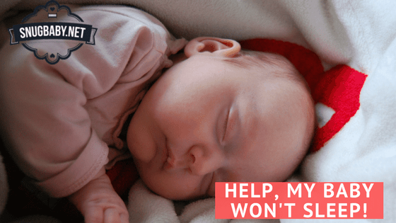 Help, My Baby Won't Sleep!
