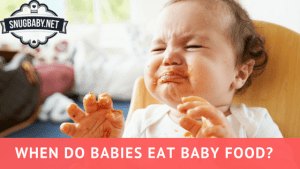 when do babies eat baby food?