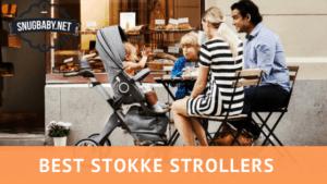 Best Strokke Strollers