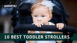 10 Best Strollers for Toddlers for 2019