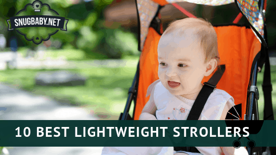 Best Lightweight Strollers for 2020