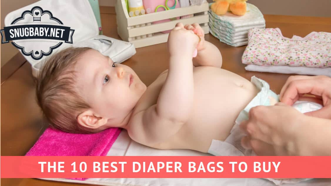 The 10 Best Diaper Bags to Buy in 2019