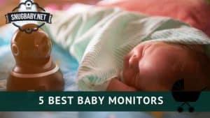 5 Best Baby monitors