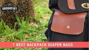 7 Best Backpack Diaper Bags