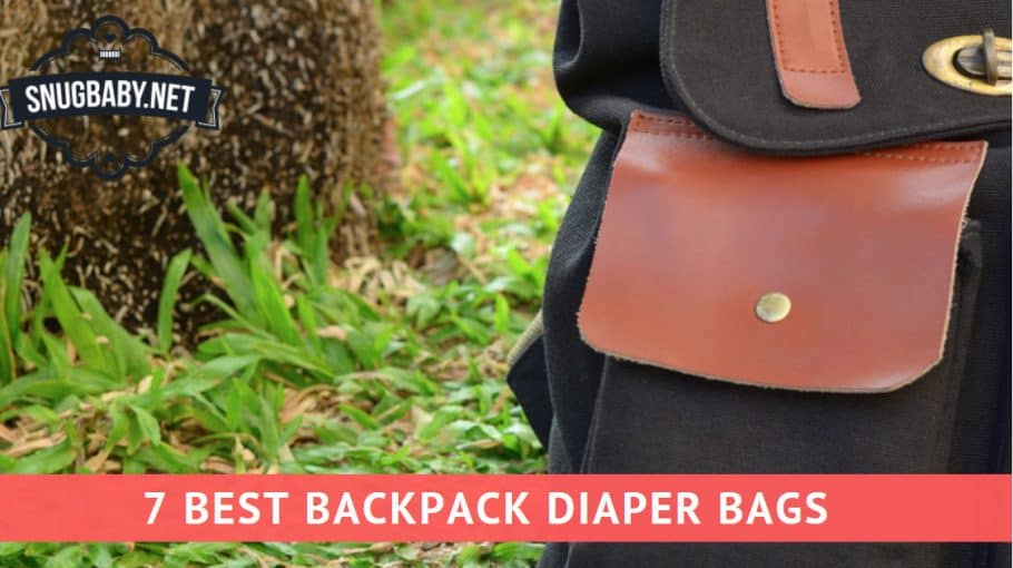 7 Best Backpack Diaper Bags
