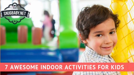 7 Awesome Indoor Activities for Kids