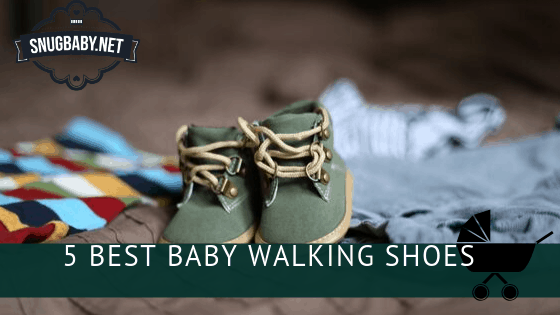 5 Best Baby Walking Shoes