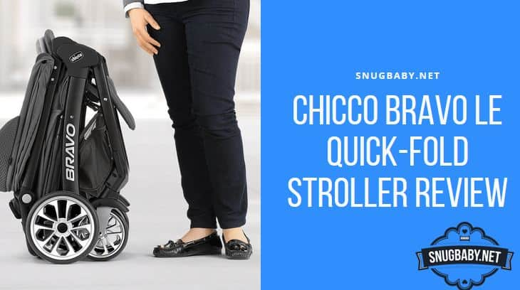 Chicco Bravo LE Review