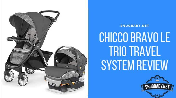 Chicco Bravo LE Trio Travel System Review