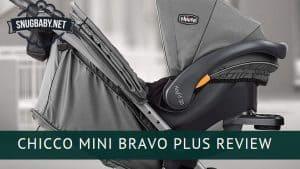 Chicco Mini Bravo Plus Review