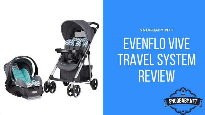 Evenflo Vive Travel System Review